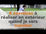 4 Exercices à réaliser en extérieur quand je sors marcher