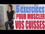 5 Exercices pour Muscler vos Cuisses – Réussite Fitness